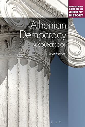 9781441113719: Athenian Democracy: A Sourcebook (Bloomsbury Sources in Ancient History)