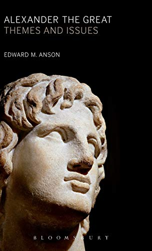 9781441113900: Alexander the Great: Themes and Issues