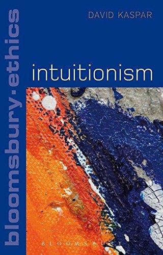 9781441114464: Intuitionism (Bloomsbury Ethics)