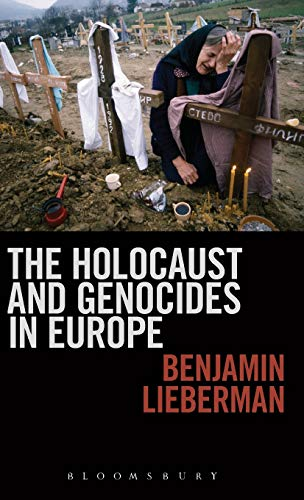 9781441114471: The Holocaust and Genocides in Europe