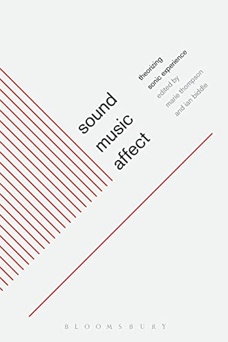 9781441114679: Sound, Music, Affect: Theorizing Sonic Experience
