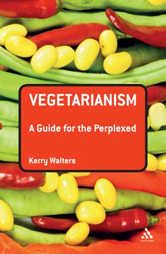 9781441115294: Vegetarianism: A Guide for the Perplexed (Guides for the Perplexed)