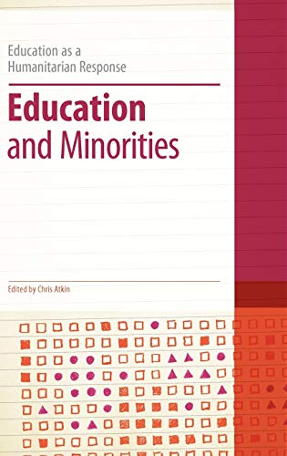 9781441115638: Education and Minorities (Education as a Humanitarian Response)