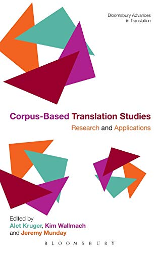 9781441115812: Corpus-Based Translation Studies: Research and Applications (Bloomsbury Advances in Translation)