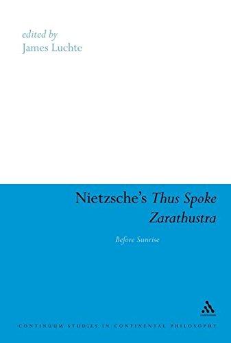 9781441116536: Nietzsche's Thus Spoke Zarathustra: Before Sunrise (Continuum Studies in Continental Philosophy)