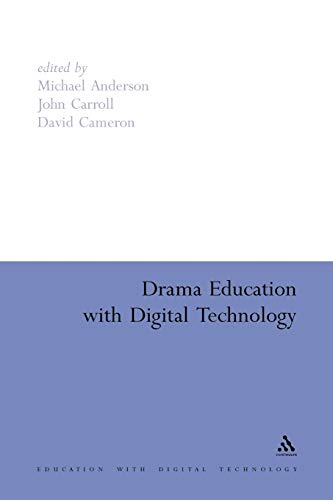 9781441116642: Drama Education with Digital Technology (Education and Digital Technology)
