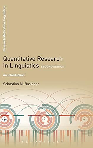 9781441117229: Quantitative Research in Linguistics: An Introduction