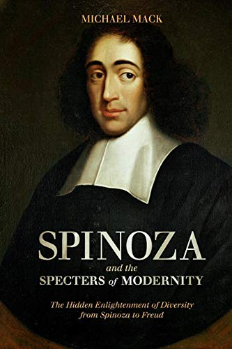 9781441118721: Spinoza and the Specters of Modernity: The Hidden Enlightenment of Diversity from Spinoza to Freud