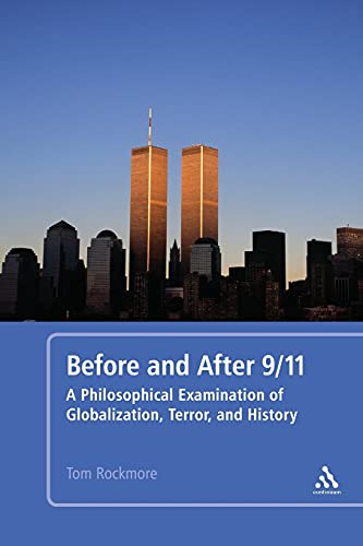 9781441118929: Before and After 9/11: A Philosophical Examination of Globalization, Terror, and History