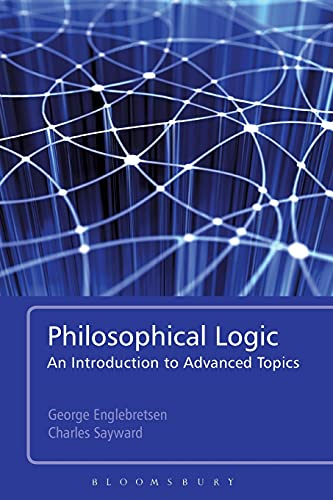 9781441119117: Philosophical Logic: An Introduction to Advanced Topics