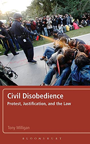 9781441119445: Civil Disobedience: Protest, Justification and the Law