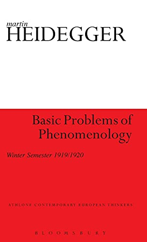 9781441119483: Basic Problems of Phenomenology: Winter Semester 1919/1920 (Athlone Contemporary European Thinkers)