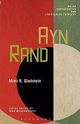 9781441119858: Ayn Rand (Major Conservative and Libertarian Thinkers)