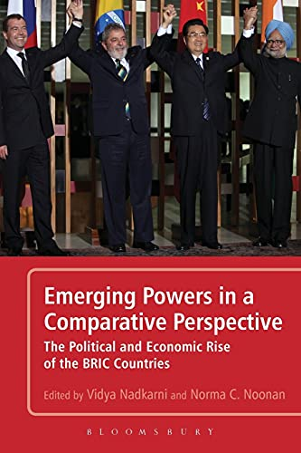 9781441119865: Emerging Powers in a Comparative Perspective: The Political and Economic Rise of the BRIC Countries