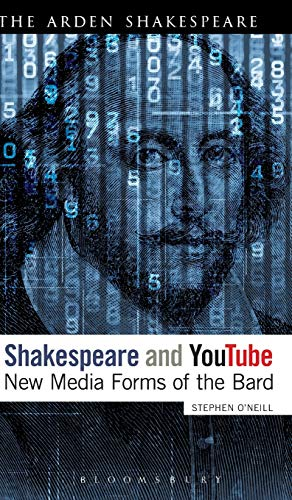 9781441120922: Shakespeare and YouTube: New Media Forms of the Bard (Continuum Shakespeare Studies)