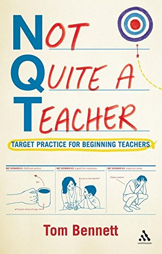 9781441120960: Not Quite a Teacher: Target Practice for Beginning Teachers