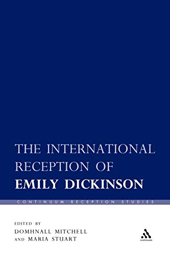 9781441122025: The International Reception of Emily Dickinson (Continuum Reception Studies)