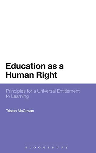 9781441122773: Education as a Human Right: Principles for a Universal Entitlement to Learning