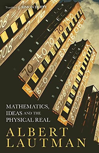 9781441123442: Mathematics, Ideas and the Physical Real