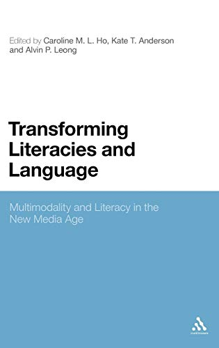 9781441123916: Transforming Literacies and Language: Multimodality and Literacy in the New Media Age