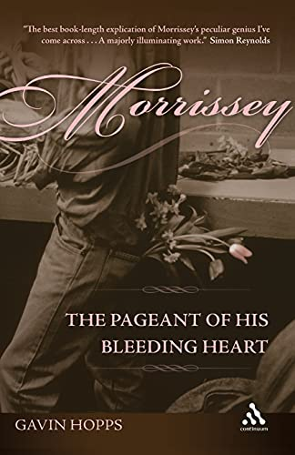 9781441124043: Morrissey: The Pageant of His Bleeding Heart