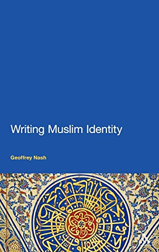9781441124364: Writing Muslim Identity