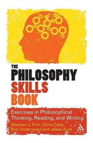 The Philosophy Skills Book: Exercises in Critical: Finn