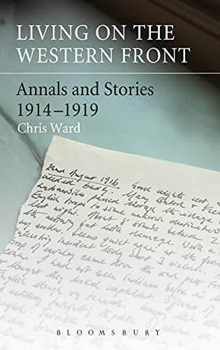 9781441125026: Living on the Western Front: Annals and Stories, 1914-1919