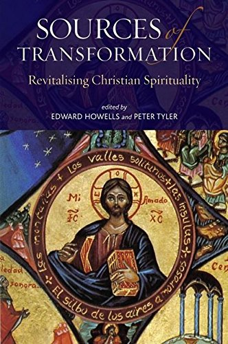 9781441125750: Sources of Transformation: Revitalising Christian Spirituality: Revitalizing Christian Spirituality