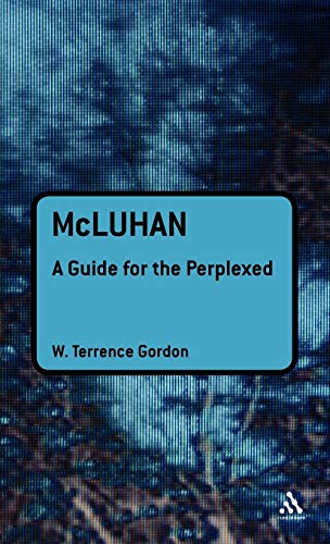 9781441126290: McLuhan: A Guide for the Perplexed (Guides for the Perplexed)
