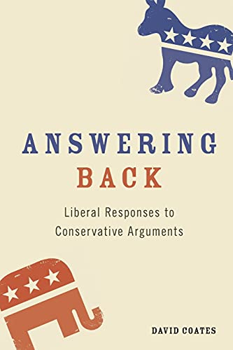 9781441126931: Answering Back: Liberal Responses to Conservative Arguments