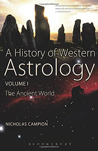 A History of Western Astrology: Ancient World: Nicholas Campion