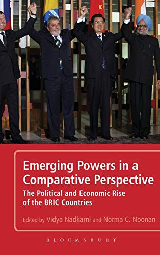 9781441128034: Emerging Powers in a Comparative Perspective: The Political and Economic Rise of the BRIC Countries