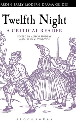 9781441128782: Twelfth Night: A Critical Reader (Arden Early Modern Drama Guides)