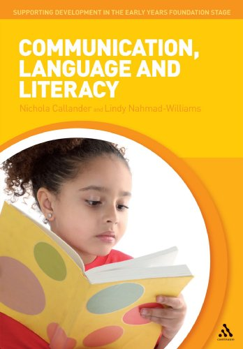 Communication, Language and Literacy (Supporting Development in: Lindy Nahmad-Williams; Nichola