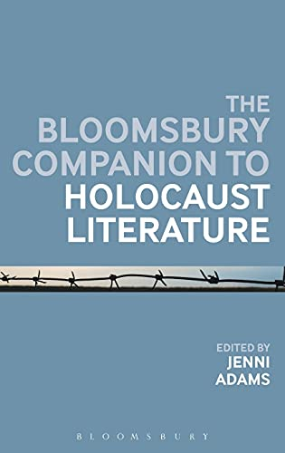 The Bloomsbury Companion to Holocaust Literature (Bloomsbury Companions)