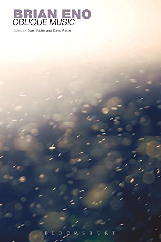 Brian Eno: Oblique Music (Paperback): Sean Albiez