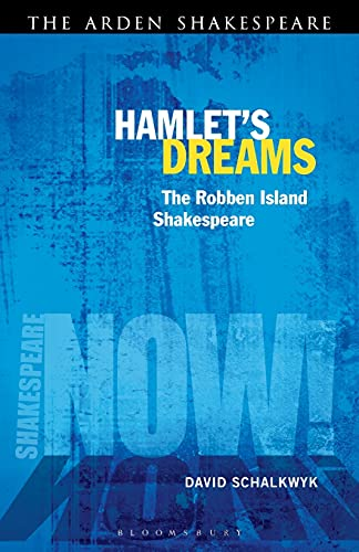 9781441129284: Hamlet's Dreams: The Robben Island Shakespeare (Shakespeare Now!)