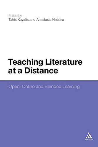 9781441129611: Teaching Literature at a Distance: Open, Online and Blended Learning