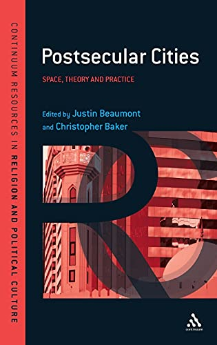 9781441129635: Postsecular Cities: Space, Theory and Practice (Continuum Resources in Religion and Political Culture)