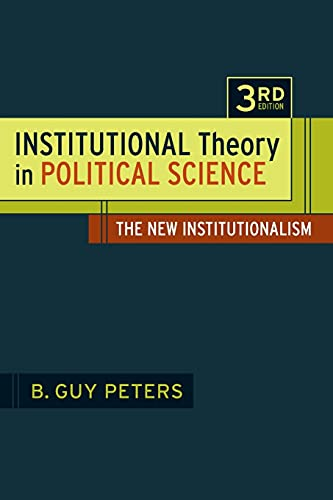 9781441130426: Institutional Theory in Political Science 3rd Edition: The New Institutionalism