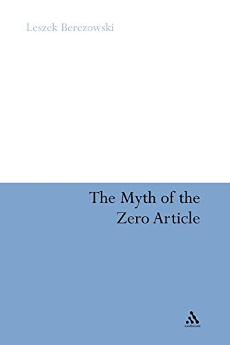 9781441131126: The Myth of the Zero Article