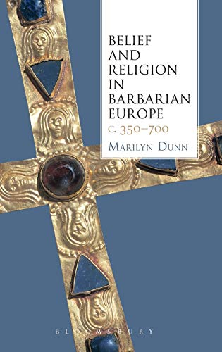 9781441131607: Belief and Religion in Barbarian Europe c. 350-700