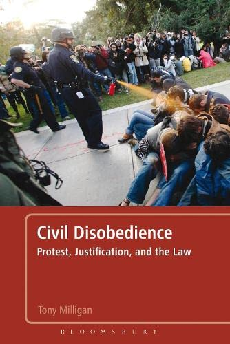 9781441132093: Civil Disobedience: Protest, Justification and the Law