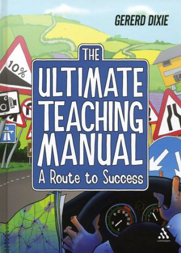 9781441132185: The the Ultimate Teaching Manual: A Route to Success for Beginning Teachers