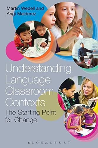 9781441133076: Understanding Language Classroom Contexts: The Starting Point for Change