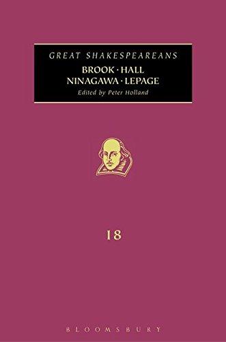 9781441134653: Brook, Hall, Ninagawa, Lepage: Great Shakespeareans: Volume XVIII