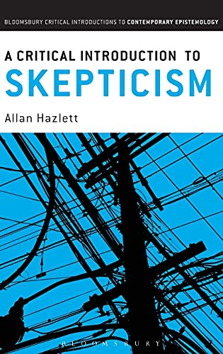 9781441138323: A Critical Introduction to Skepticism (Bloomsbury Critical Introductions to Contemporary Epistemology)