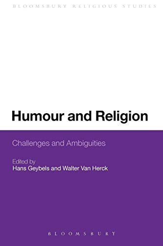 9781441139245: Humour and Religion: Challenges and Ambiguities