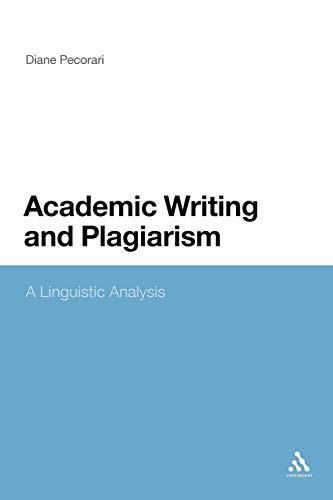 9781441139535: Academic Writing and Plagiarism: A Linguistic Analysis